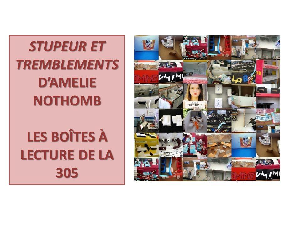 STUPEUR ET TREMBLEMENTS DAMELIE NOTHOMB LES BOÎTES À LECTURE DE LA 305