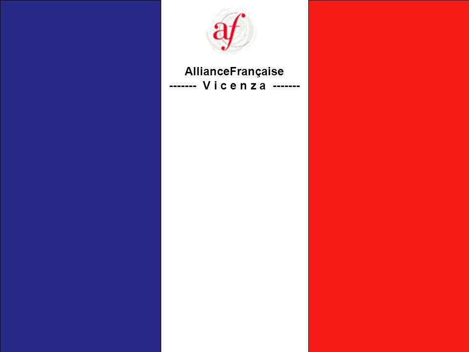 AllianceFrançaise ------- V i c e n z a -------