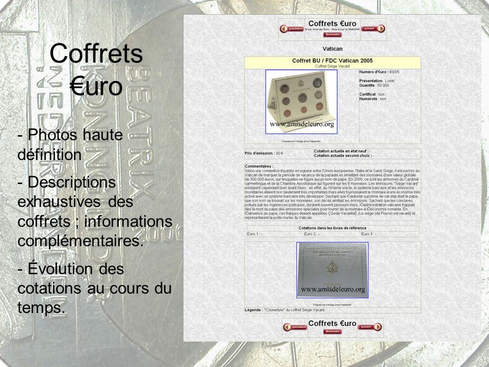 Coffrets uro - Photos haute définition - Descriptions exhaustives des coffrets ; informations complémentaires. - Évolution des cotations au cours du t