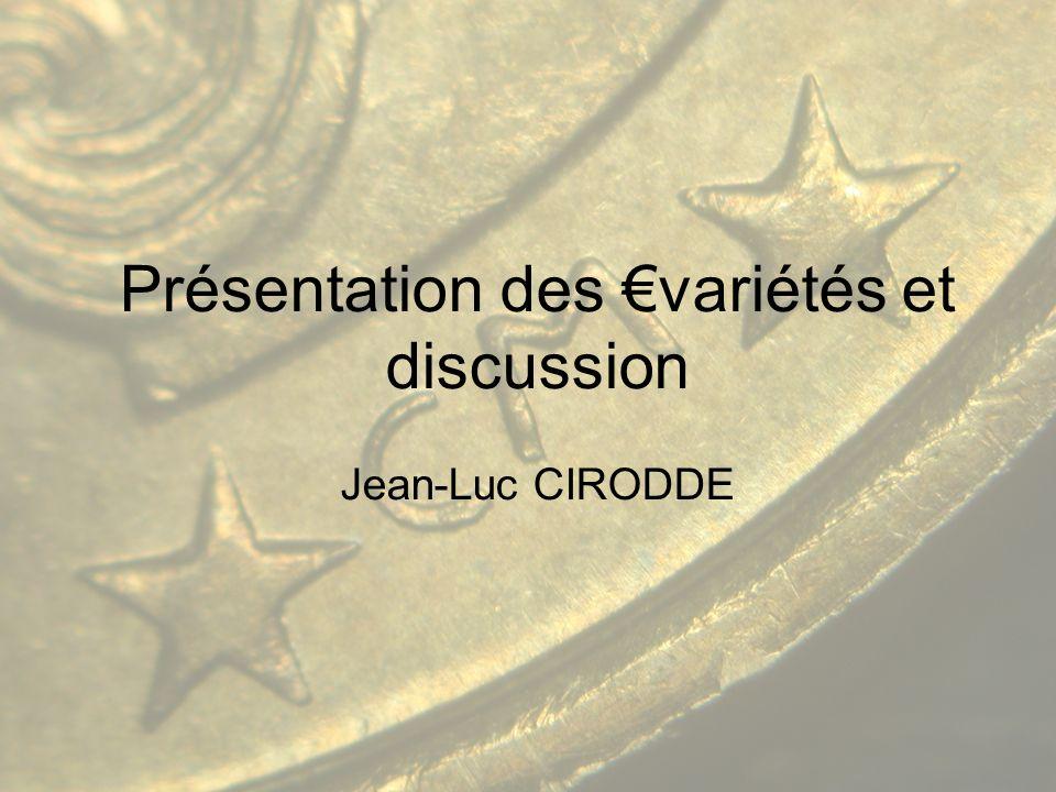 Présentation des variétés et discussion Jean-Luc CIRODDE