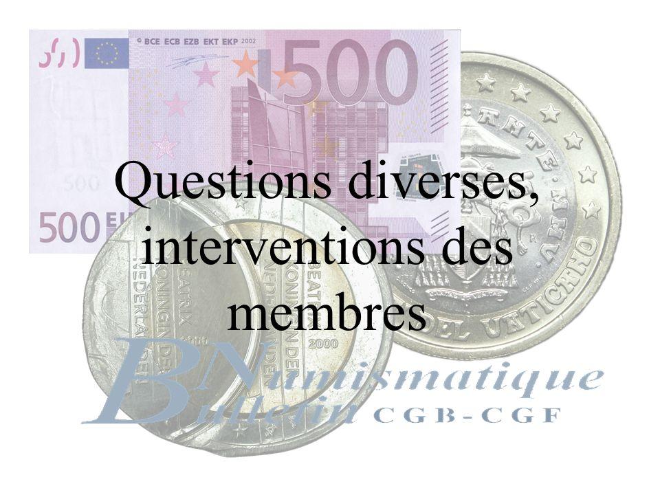 Questions diverses, interventions des membres