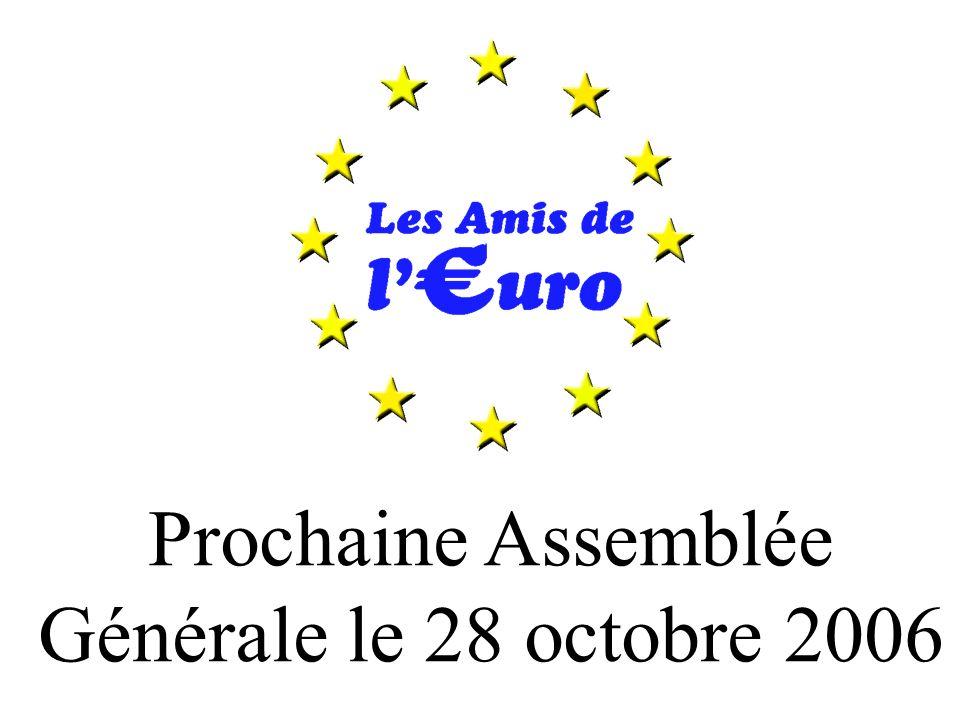 Prochaine Assemblée Générale le 28 octobre 2006