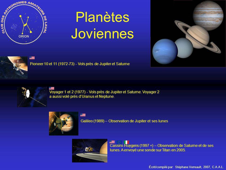 Écrit/compilé par: Stéphane Verreault, 2007, C.A.A.L. Planètes Joviennes Pioneer 10 et 11 (1972-73) - Vols près de Jupiter et Saturne Voyager 1 et 2 (