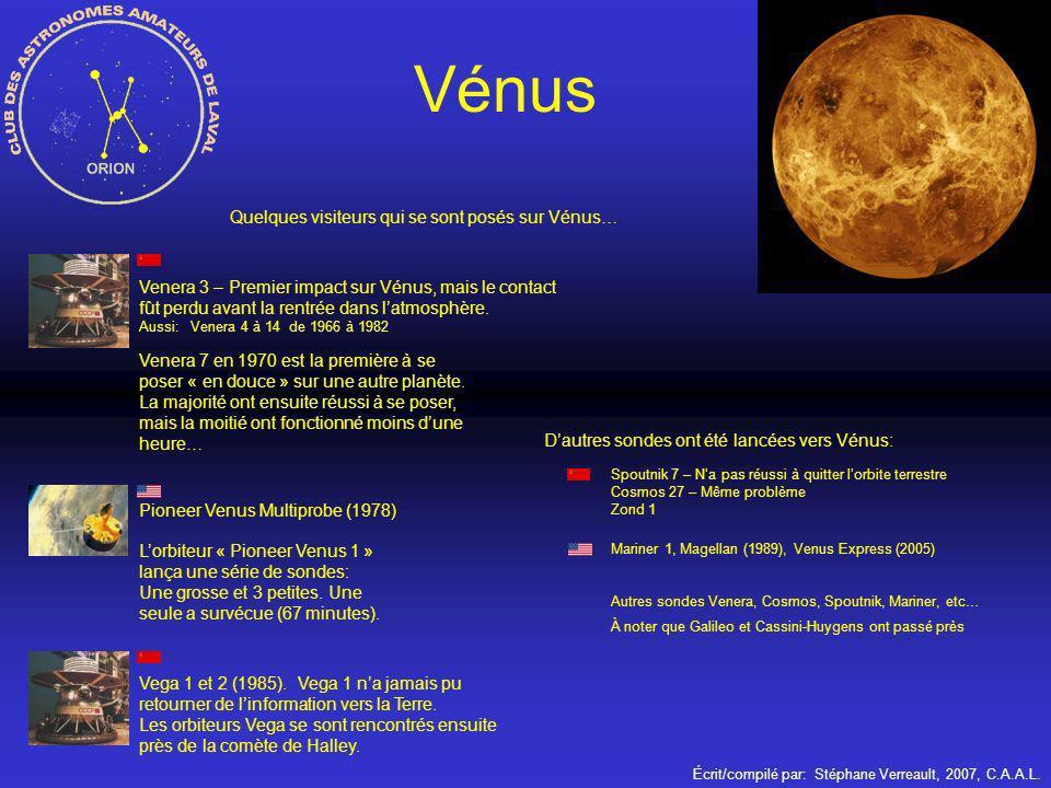 Écrit/compilé par: Stéphane Verreault, 2007, C.A.A.L. Vénus Venera 3 – Premier impact sur Vénus, mais le contact fût perdu avant la rentrée dans latmo