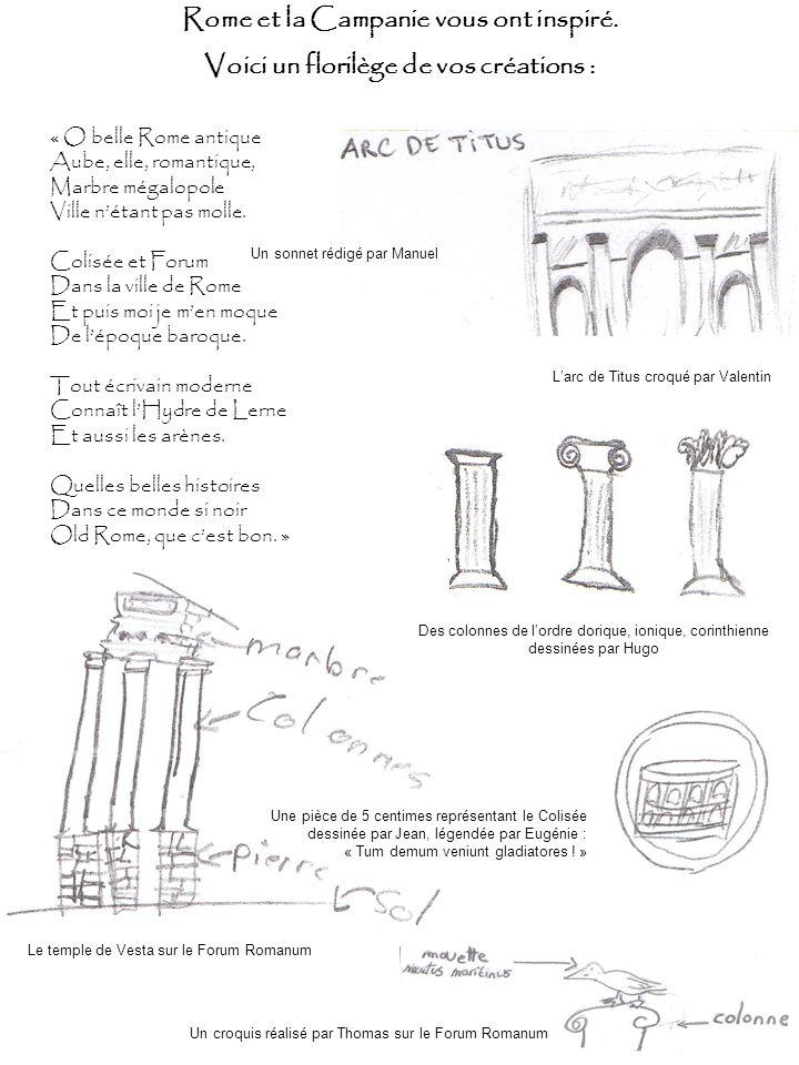 « O belle Rome antique Aube, elle, romantique, Marbre mégalopole Ville nétant pas molle. Colisée et Forum Dans la ville de Rome Et puis moi je men moq
