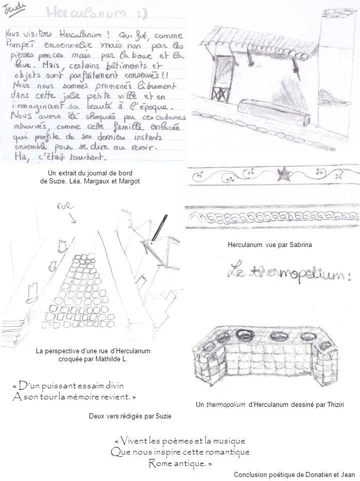 Un thermopolium dHerculanum dessiné par Thiziri La perspective dune rue dHerculanum croquée par Mathilde L. Herculanum vue par Sabrina Un extrait du j