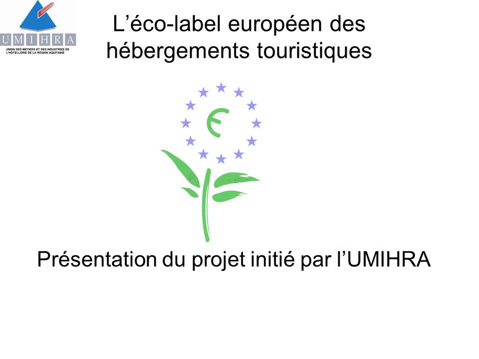 Léco-label européen des hébergements touristiques Présentation du projet initié par lUMIHRA