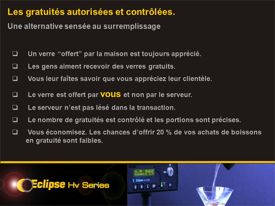 La qualité Auper et la construction modulaire du Eclipse Hv.