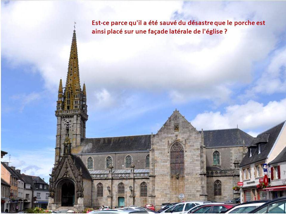 Est-ce parce qu il a été sauvé du désastre que le porche est ainsi placé sur une façade latérale de l église ?