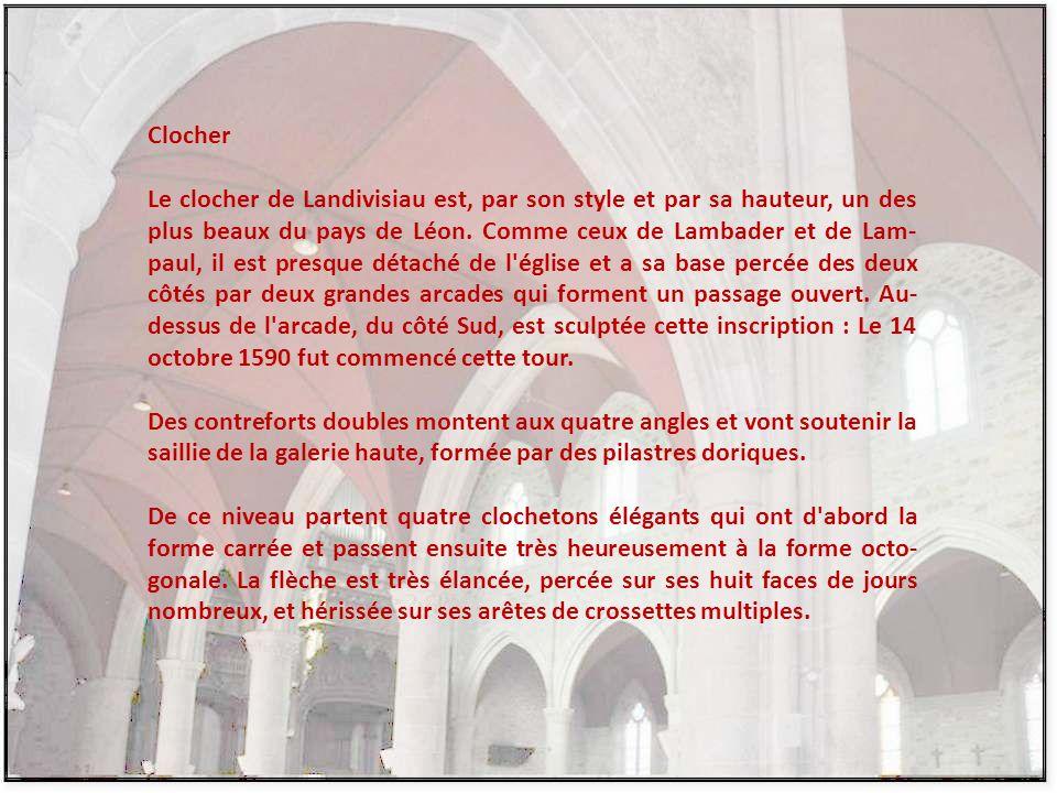 Clocher Le clocher de Landivisiau est, par son style et par sa hauteur, un des plus beaux du pays de Léon.