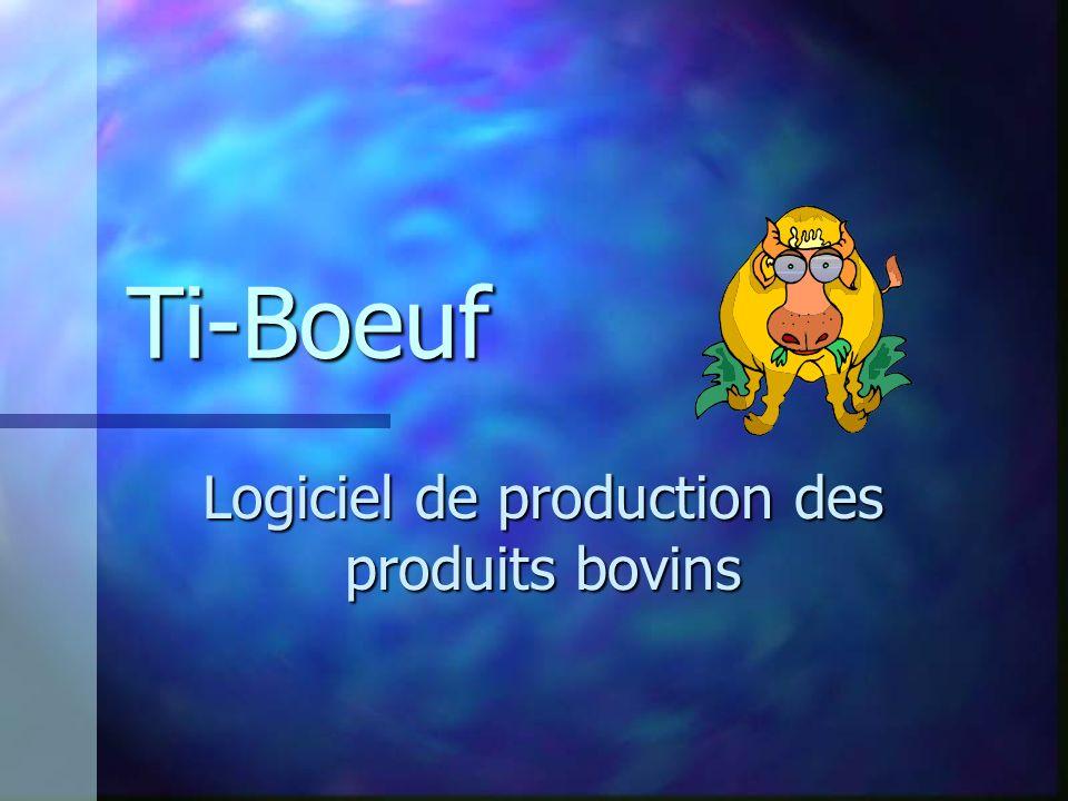 Ti-Boeuf Logiciel de production des produits bovins
