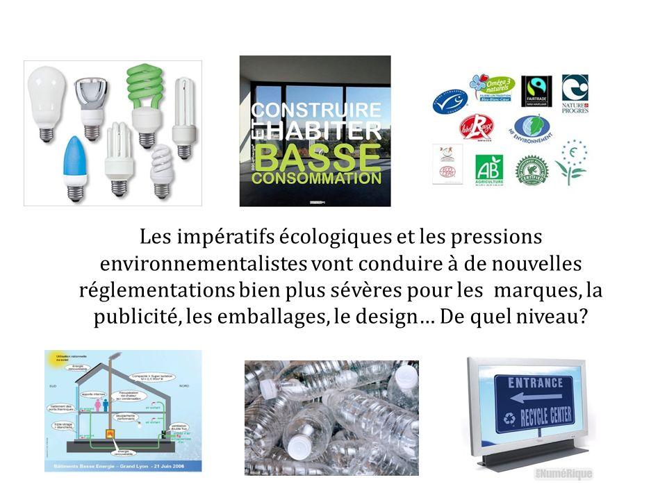 Les impératifs écologiques et les pressions environnementalistes vont conduire à de nouvelles réglementations bien plus sévères pour les marques, la p