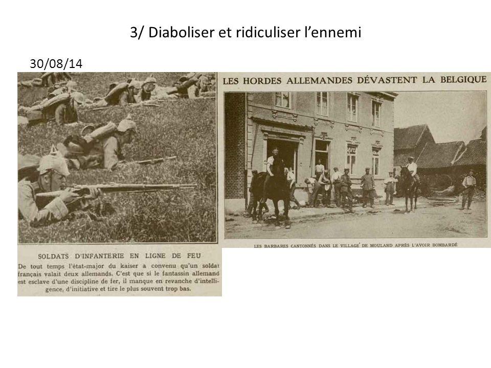 3/ Diaboliser et ridiculiser lennemi 30/08/14