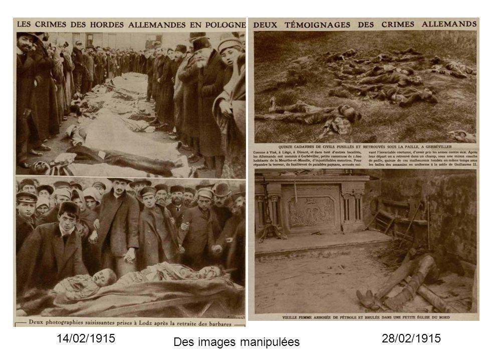 28/02/191514/02/1915 Des images manipulées