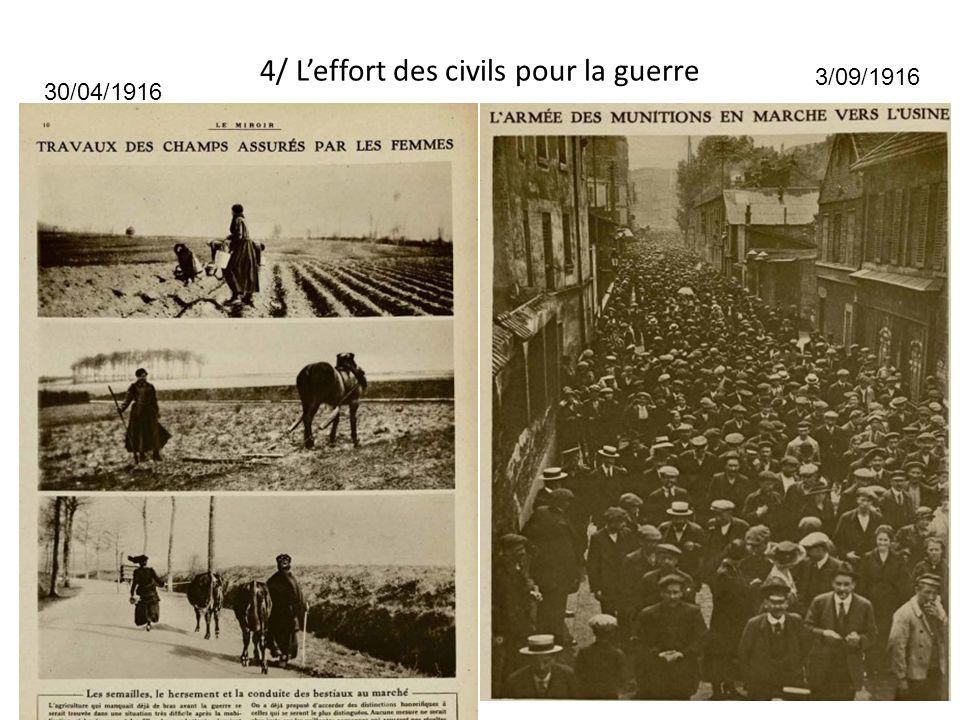 4/ Leffort des civils pour la guerre 30/04/1916 3/09/1916