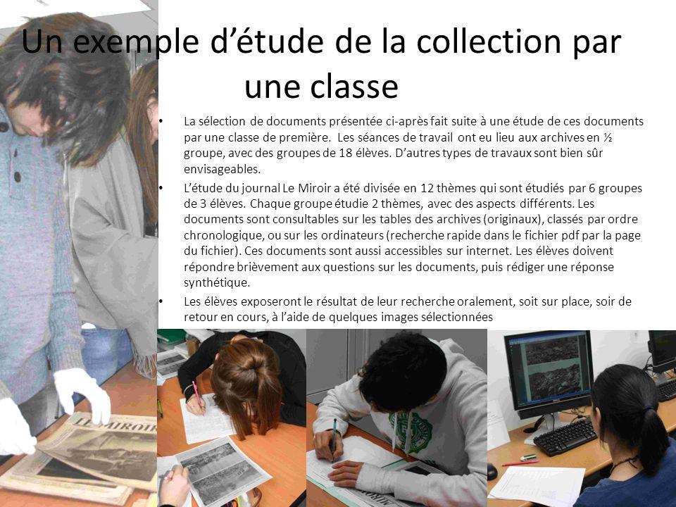 Un exemple détude de la collection par une classe La sélection de documents présentée ci-après fait suite à une étude de ces documents par une classe