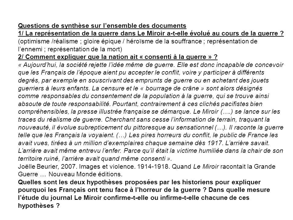 Questions de synthèse sur lensemble des documents 1/ La représentation de la guerre dans Le Miroir a-t-elle évolué au cours de la guerre ? (optimisme
