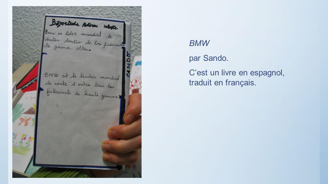 BMW par Sando. Cest un livre en espagnol, traduit en français.