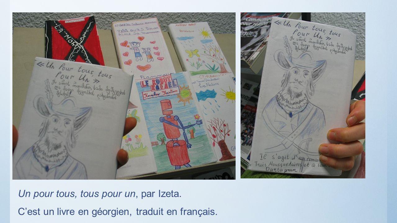 Un pour tous, tous pour un, par Izeta. Cest un livre en géorgien, traduit en français.