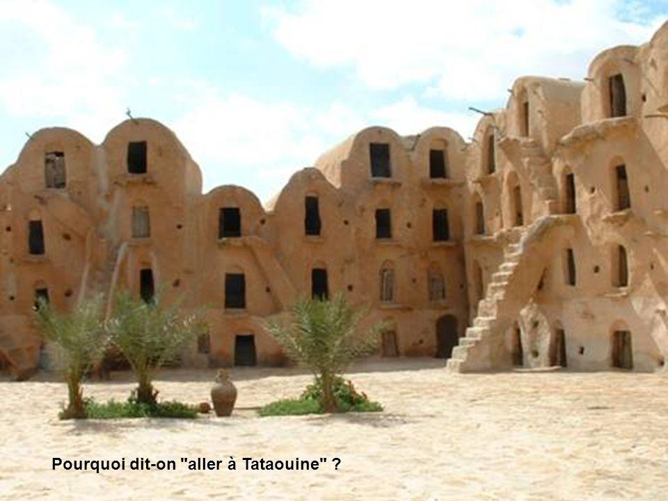 Lexpression populaire aller à Tataouine (ou aller à Tataouine-les-Bains ) signifie aller se perdre au bout du monde.