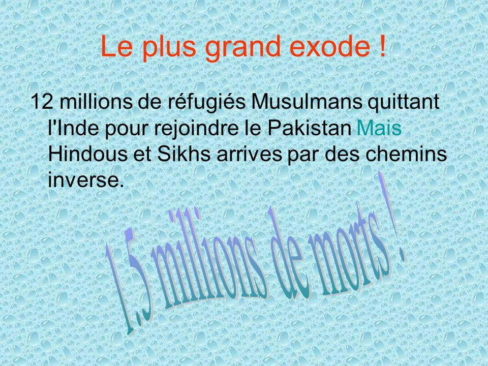 Le plus grand exode ! 12 millions de réfugiés Musulmans quittant l'Inde pour rejoindre le Pakistan Mais Hindous et Sikhs arrives par des chemins inver