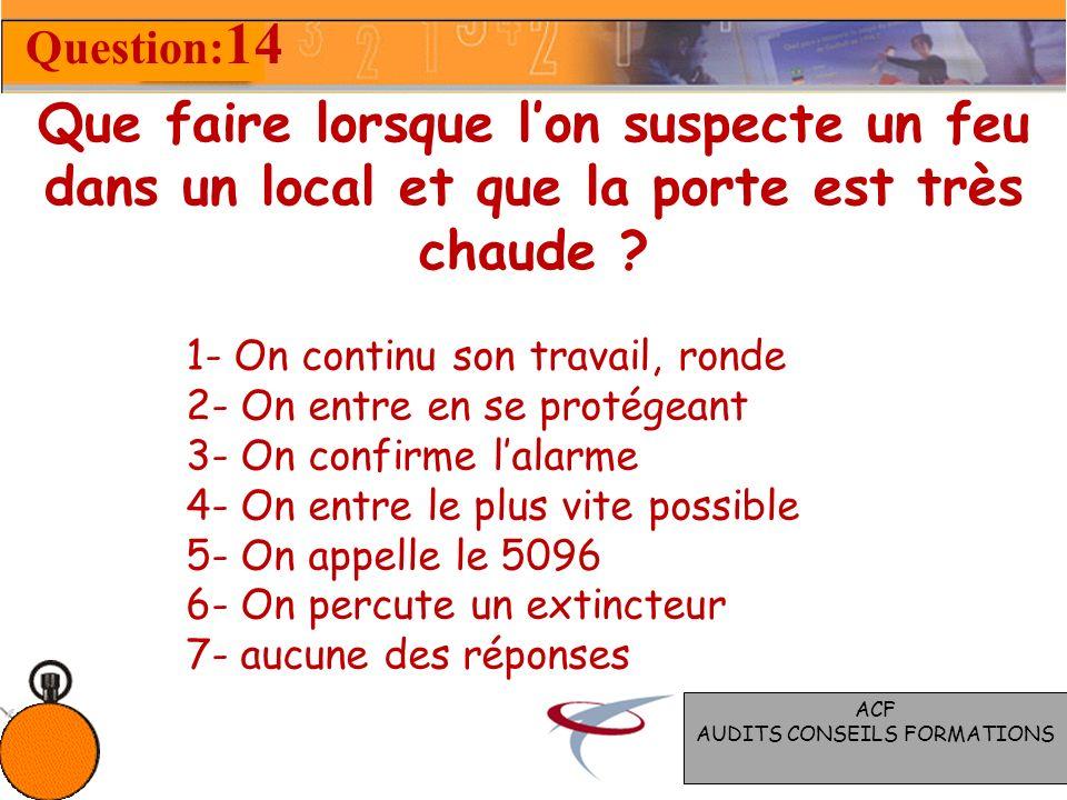 Quels sont les types de propagation du feu ? 1- réaction 2- conduction 3- résistance 4- rayonnement 5- convection 6- projection 7- aucune des réponses