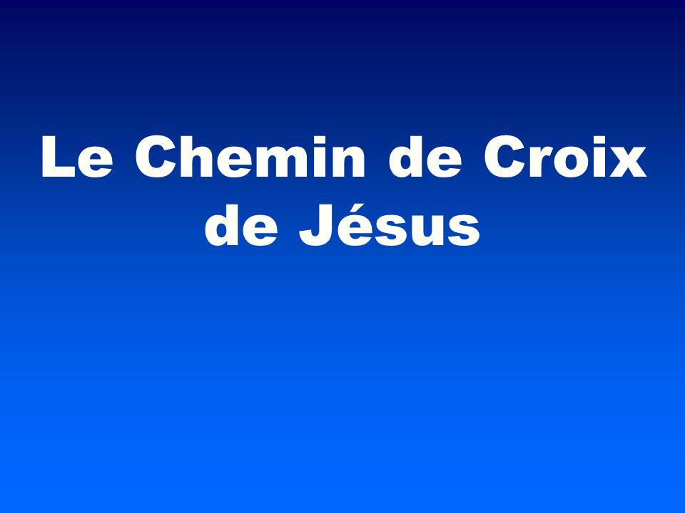 Le Chemin de Croix de Jésus