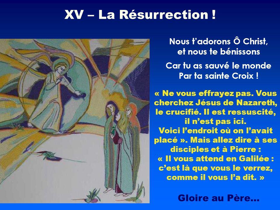 « Ne vous effrayez pas. Vous cherchez Jésus de Nazareth, le crucifié. Il est ressuscité, il nest pas ici. Voici lendroit où on lavait placé ». Mais al