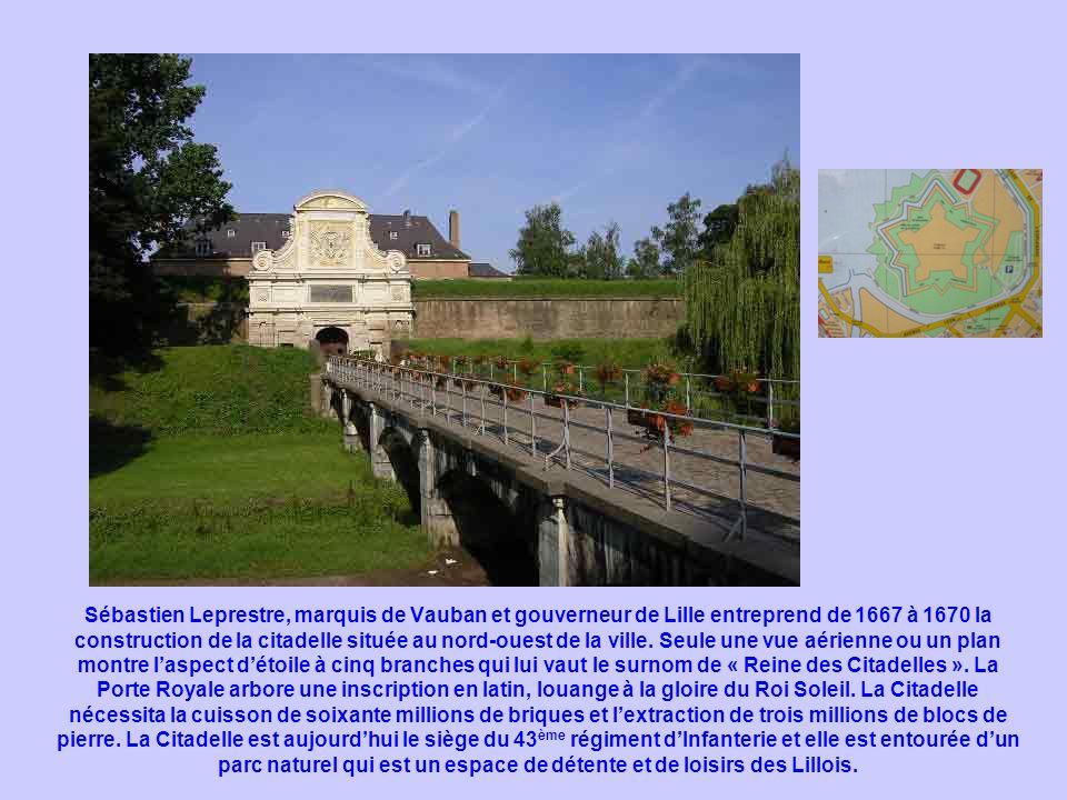 Sébastien Leprestre, marquis de Vauban et gouverneur de Lille entreprend de 1667 à 1670 la construction de la citadelle située au nord-ouest de la vil