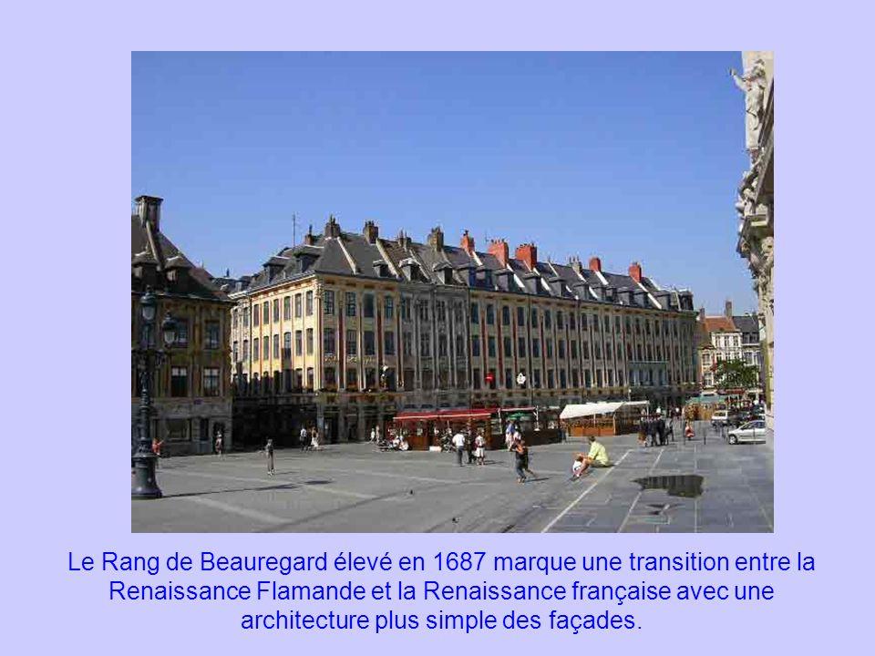 Le Rang de Beauregard élevé en 1687 marque une transition entre la Renaissance Flamande et la Renaissance française avec une architecture plus simple