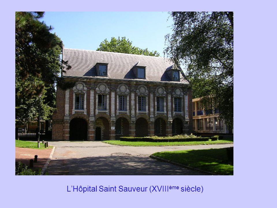 LHôpital Saint Sauveur (XVIII ème siècle)