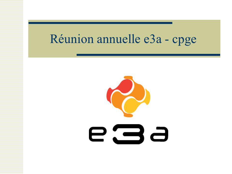 Réunion annuelle e3a - cpge