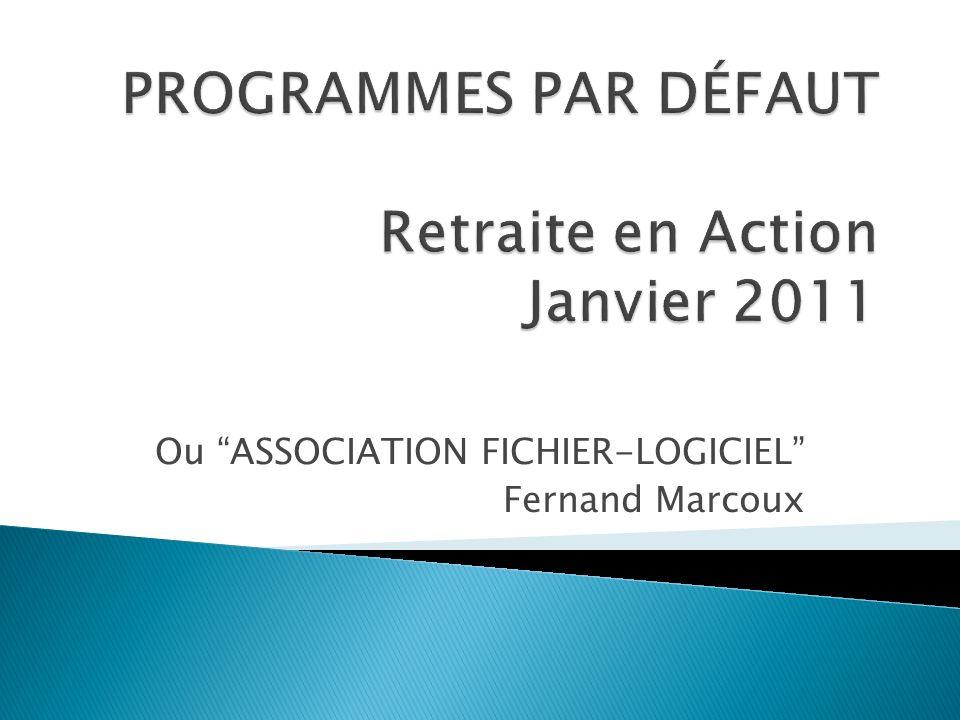 Ou ASSOCIATION FICHIER-LOGICIEL Fernand Marcoux