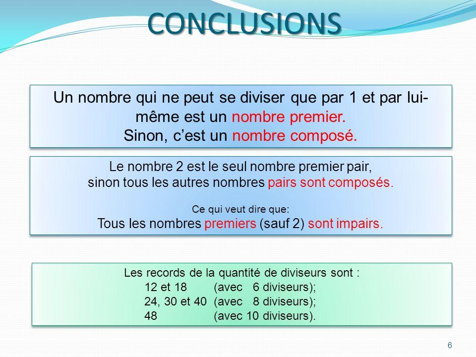 5 Nombres de 41 à 50 48 est divisible par 2, 3, 4, 6 … Il ny a pas le 5 Il faut attendre 60 pour avoir 2, 3, 4, 5, 6 48 est divisible par 2, 3, 4, 6 …
