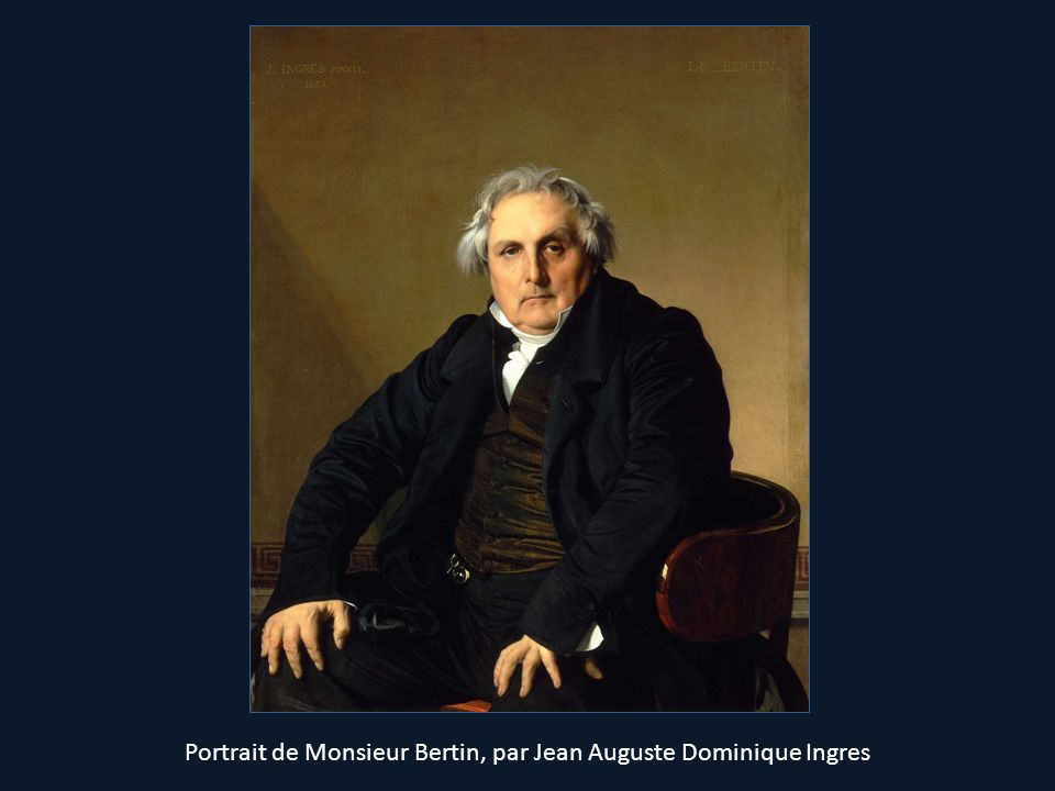 Portrait de Monsieur Bertin, par Jean Auguste Dominique Ingres