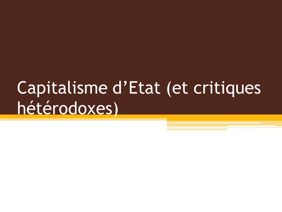 Capitalisme dEtat (et critiques hétérodoxes)