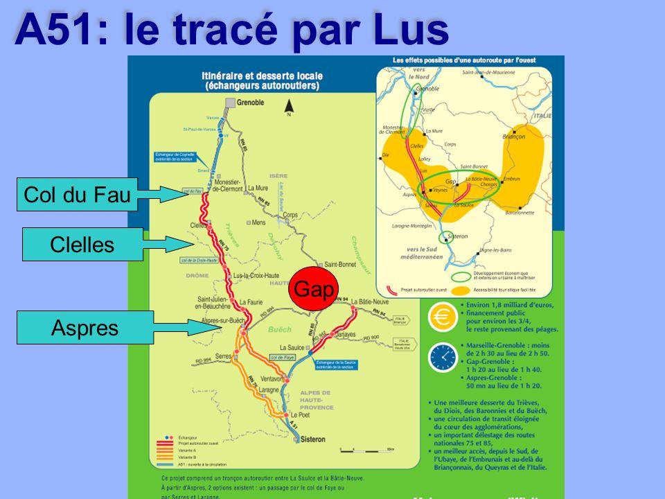 A51: le tracé par Lus Col du Fau Aspres Clelles Gap