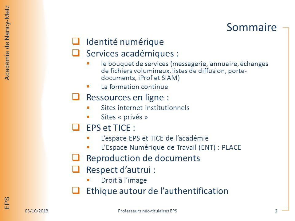 Académie de Nancy-Metz EPS Identité numérique Services académiques : le bouquet de services (messagerie, annuaire, échanges de fichiers volumineux, li