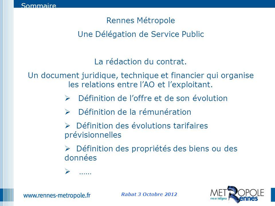 Sommaire Rennes Métropole Une Délégation de Service Public La rédaction du contrat. Un document juridique, technique et financier qui organise les rel