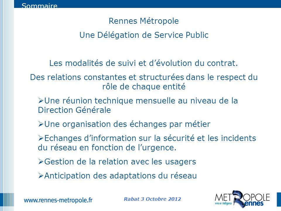 Sommaire Rennes Métropole Une Délégation de Service Public Les modalités de suivi et dévolution du contrat. Des relations constantes et structurées da
