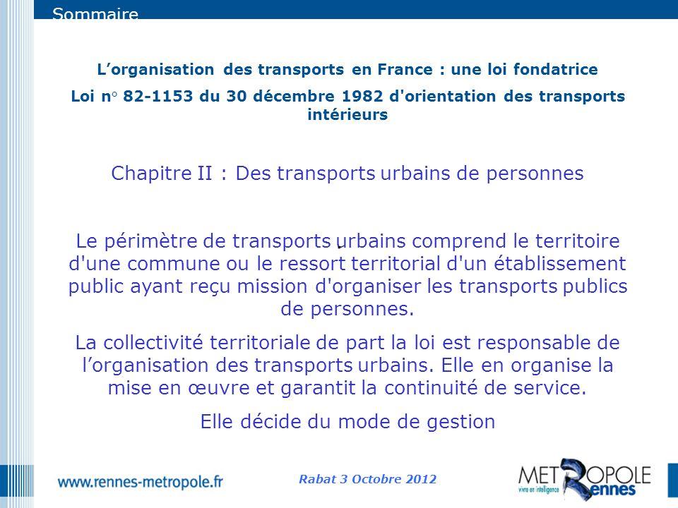 Sommaire Lorganisation des transports en France : une loi fondatrice Loi n° 82-1153 du 30 décembre 1982 d'orientation des transports intérieurs Chapit