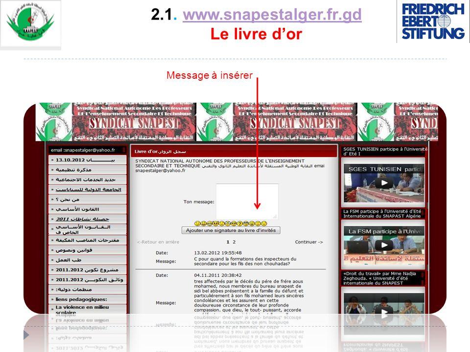 2.1. www.snapestalger.fr.gd Le livre dorwww.snapestalger.fr.gd Message à insérer