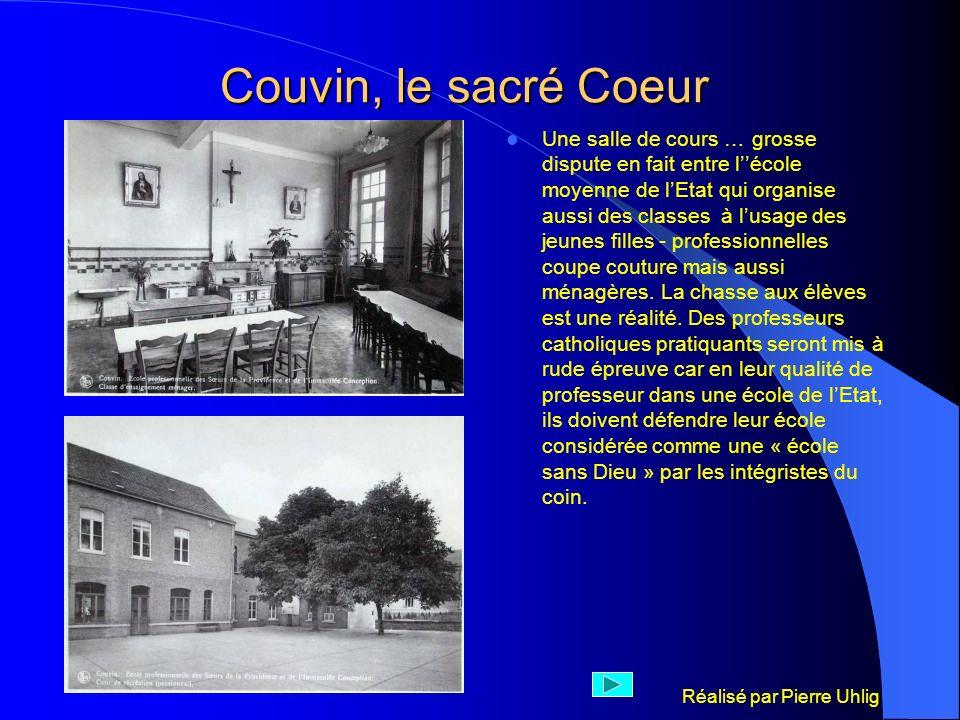 Réalisé par Pierre Uhlig Couvin, le sacré Coeur Une salle de cours … grosse dispute en fait entre lécole moyenne de lEtat qui organise aussi des class