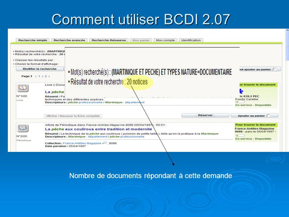 Comment utiliser BCDI 2.07 La recherche simple Nombre de documents répondant à cette demande
