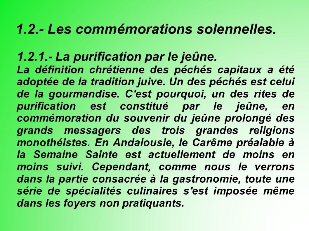 1.2.- Les commémorations solennelles. 1.2.1.- La purification par le jeûne.