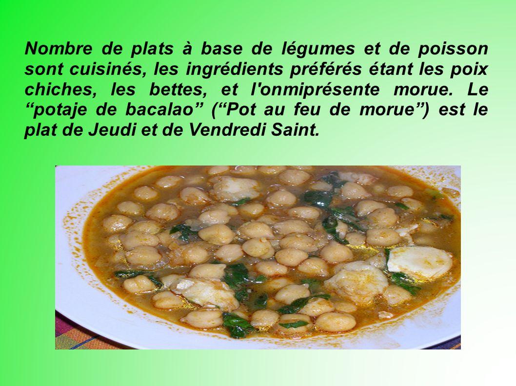 Nombre de plats à base de légumes et de poisson sont cuisinés, les ingrédients préférés étant les poix chiches, les bettes, et l onmiprésente morue.