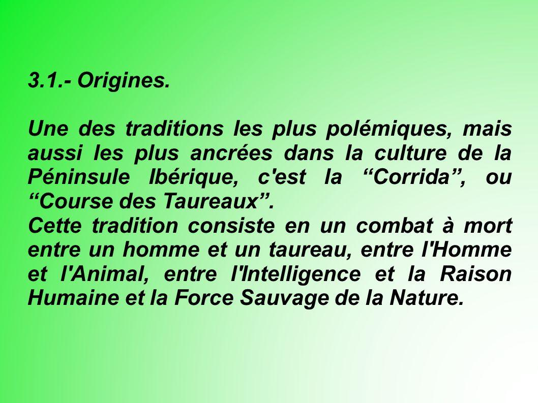 3.1.- Origines.