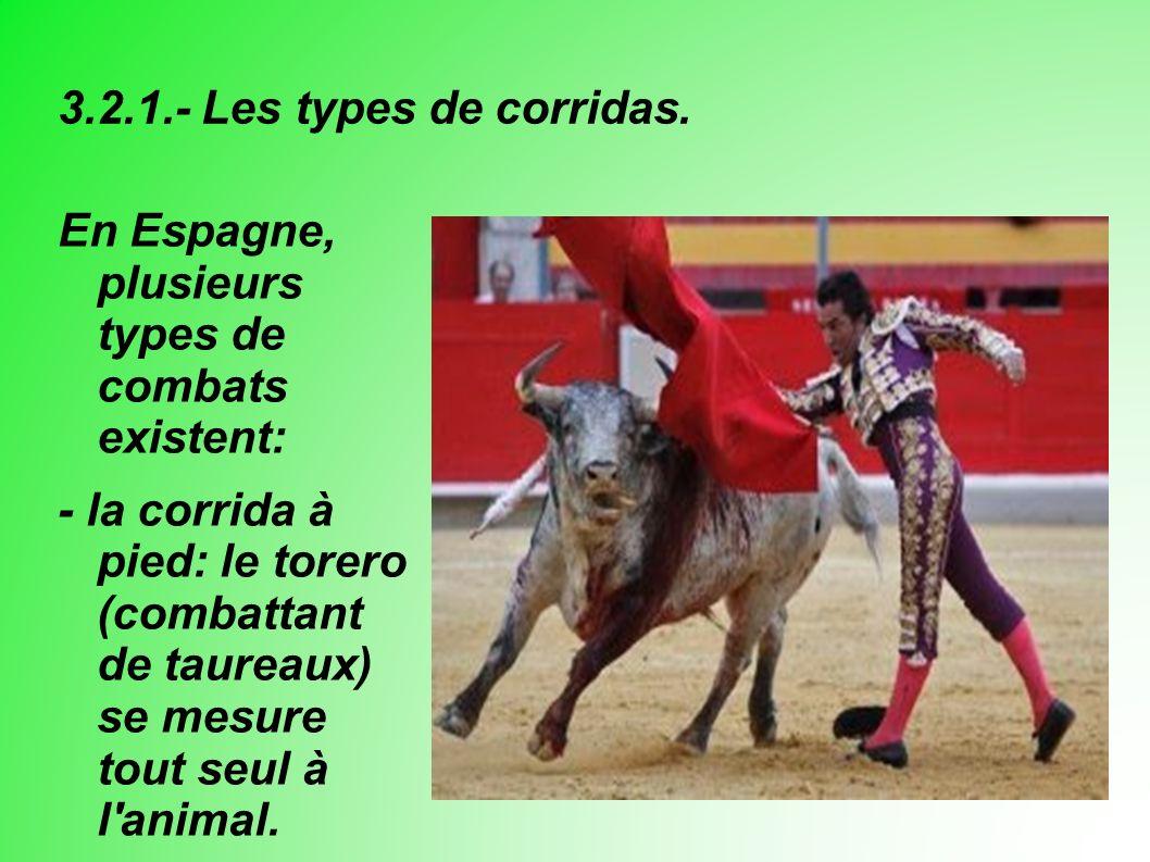 3.2.1.- Les types de corridas.