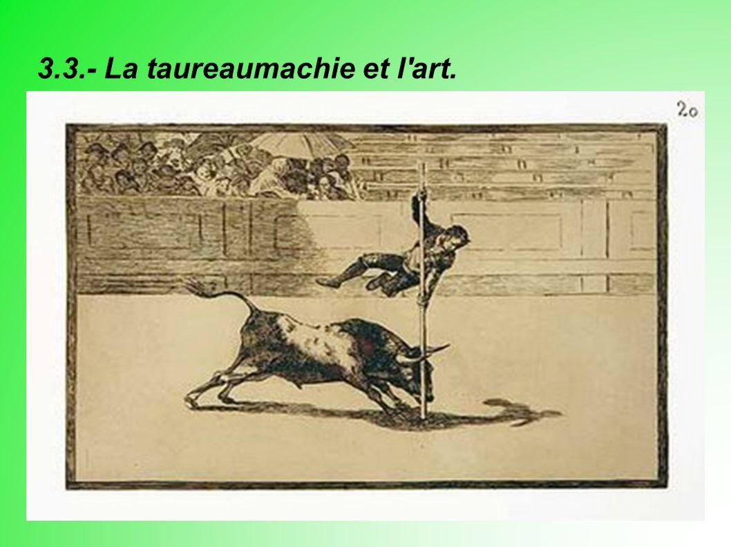 3.3.- La taureaumachie et l art.