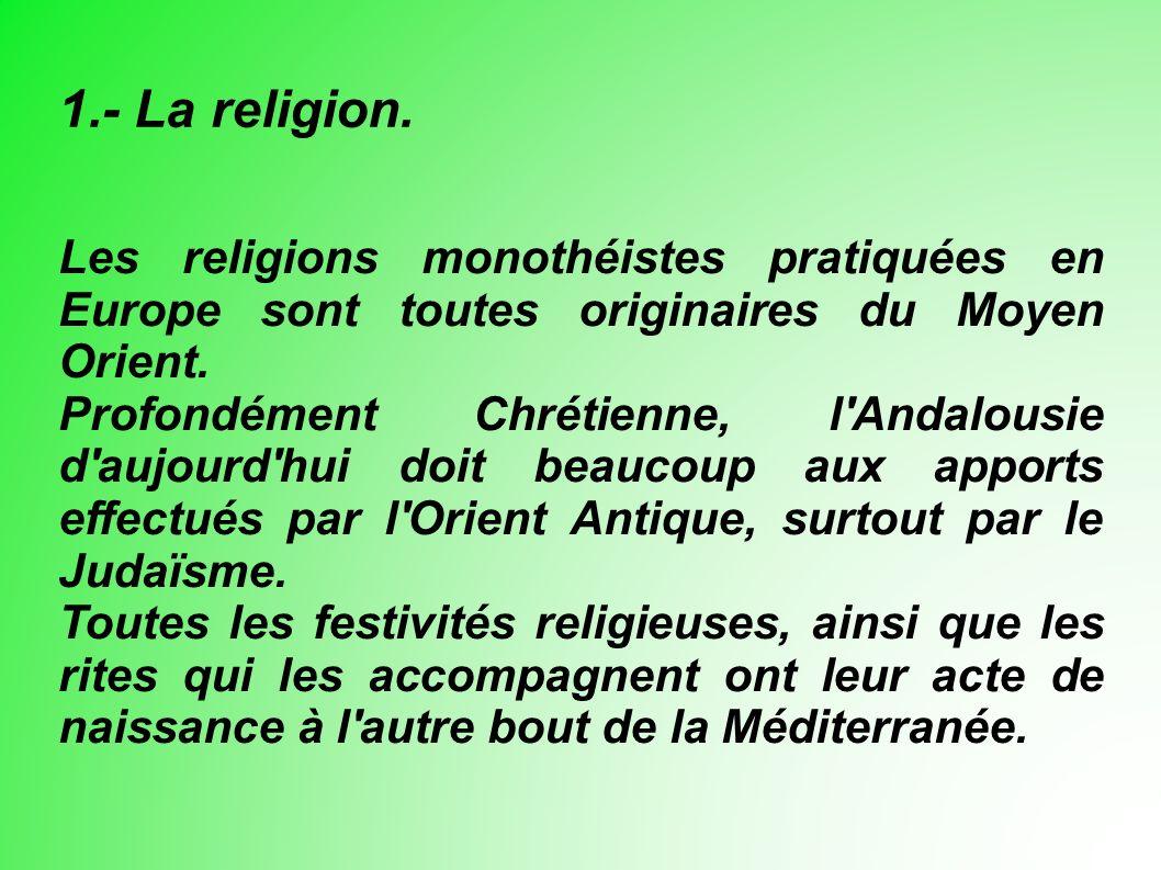 1.- La religion.